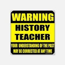 Warning history teacher sign Oval Sticker