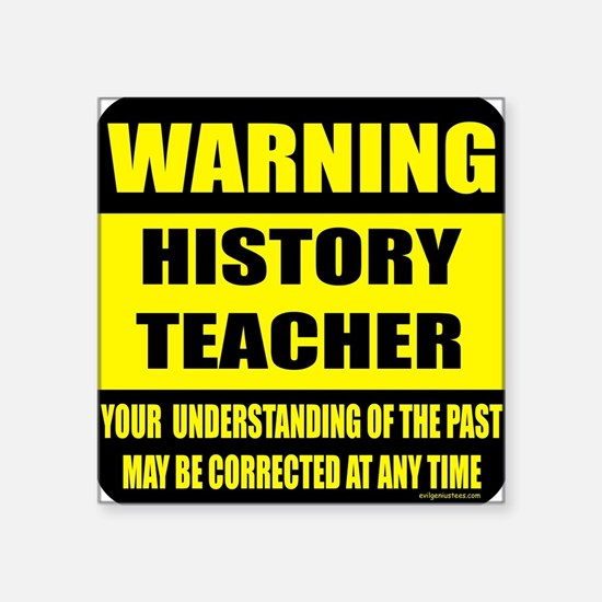 Warning history teacher sign Oval Sticker