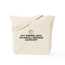 Small Enough Tote Bag