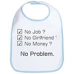 No problem Bib
