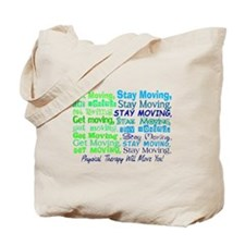 physical therapy will move you BLUE.PNG Tote Bag