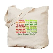 physical therapy will move you blanket 2.PNG Tote