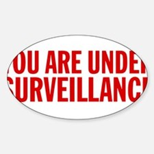 You Are Under Surveillance e6 Sticker (Oval)