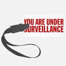 You Are Under Surveillance e6 Luggage Tag