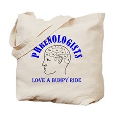 Phrenologists love a bumpy ride Tote Bag