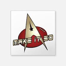 "Make It So Star Trek Square Sticker 3"" x 3"""
