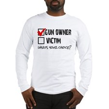 Gun Owner vs Victim Long Sleeve T-Shirt