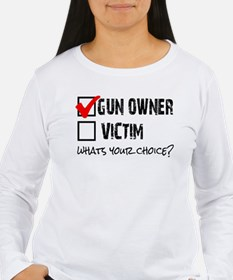 Gun Owner vs Victim T-Shirt