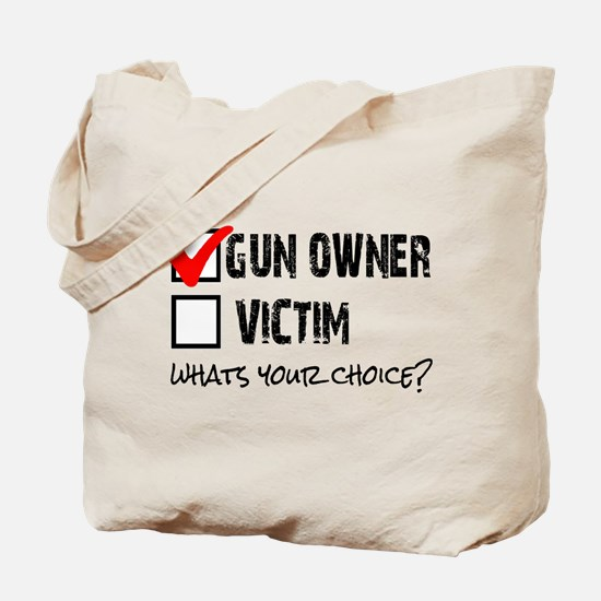 Gun Owner vs Victim Tote Bag
