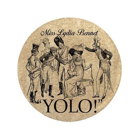 "Lydia Bennet YOLO 3.5"" Button"