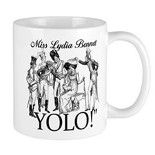 Lydia Bennet YOLO Small Mug