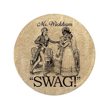 "Mr Wickham Swag 3.5"" Button"