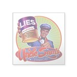 """Uncle Sams Canned Lies Square Sticker 3"""" x 3&"""