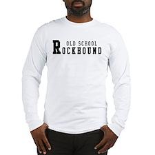 Old School Rockhound Long Sleeve T-Shirt