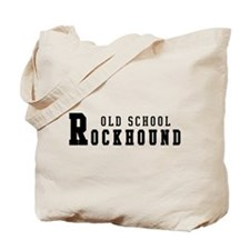 Old School Rockhound Tote Bag