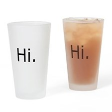 Hi. Drinking Glass