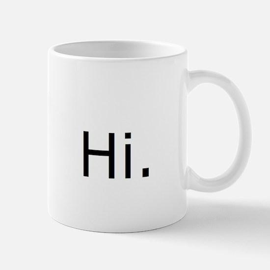 Hi. Mug