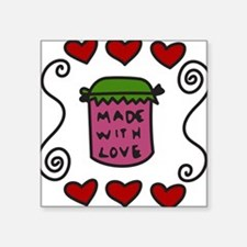 "Made With Love Square Sticker 3"" x 3"""