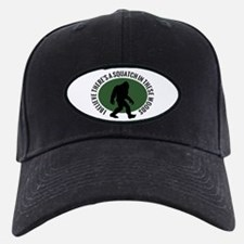 Squatch in these Woods Baseball Hat