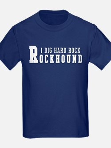 I Dig Hard Rock Rockhound T