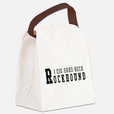 I Dig Hard Rock Rockhound Canvas Lunch Bag