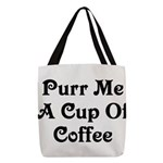 Purr Me A Cup of Coffee Polyester Tote Bag