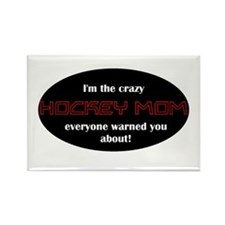 Crazy Hockey Mom T-shirt Rectangle Magnet