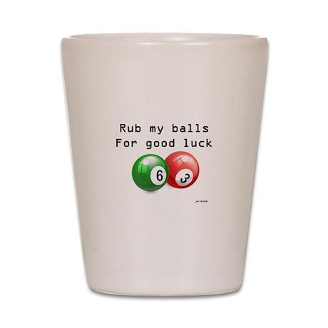 Rub My Balls Shot Glass