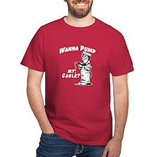 WANNA PUMP MY CAULK? -  DARK T-Shirt