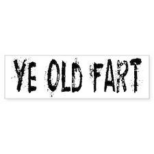 Ye Old Fart Bumper Bumper Sticker