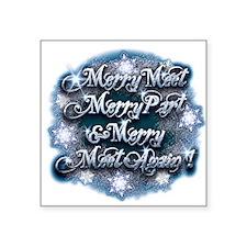 "Winter Merry Meet Square Sticker 3"" x 3"""