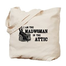 Madwoman In The Attic Tote Bag