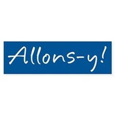 French Allons-y Bumper Sticker