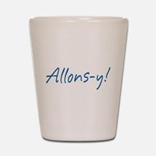 French Allons-y Shot Glass