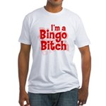 Bingo Bitch Fitted T-Shirt