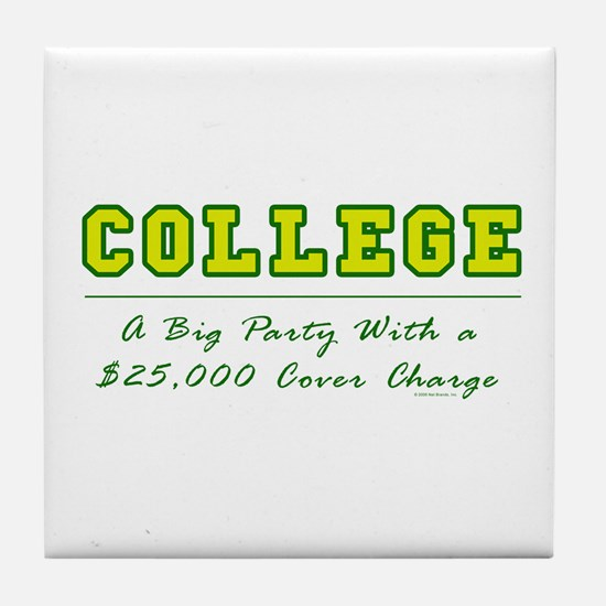 Cover Charge Tile Coaster
