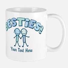 CUSTOM TEXT Besties (blue) Mug