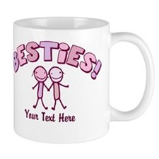 CUSTOM TEXT Besties (pink) Mug