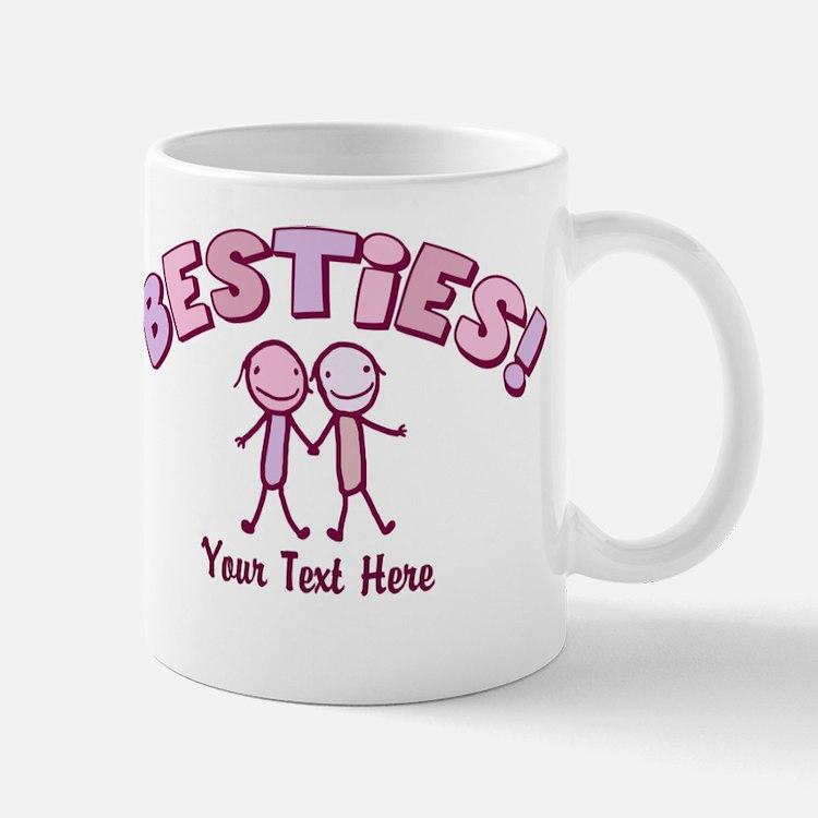 CUSTOM TEXT Besties (pink) Mug