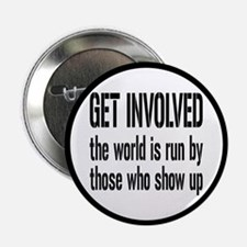 """Get Involved, Show Up and Run the World 2.25"""""""