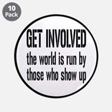 """Get Involved, Show Up and Run the World 3.5"""""""