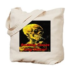 Smoking Causes Lung Cancer Tote Bag