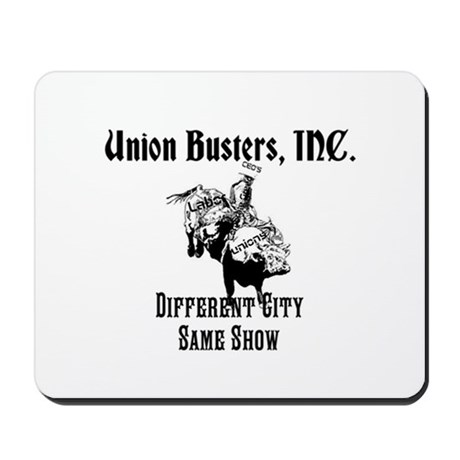 Union Busters, Inc. Different City Same Show Mouse