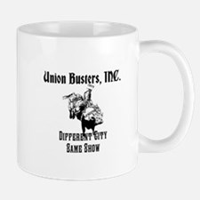 Union Busters, Inc. Different City Same Show Mug
