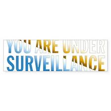 You Are Under Surveillance e8 Bumper Sticker