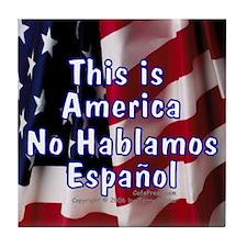 No Hablamos Espanol Tile Coaster