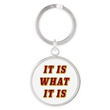 It Is What It Is Red 3D Round Keychain