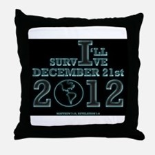 Survive December 21, 2012 Throw Pillow