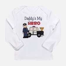 Daddys My Hero, Police Long Sleeve T-Shirt