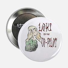 Loki is my Co-Pilot Button